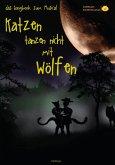 Katzen tanzen nicht mit Wölfen (eBook, ePUB)