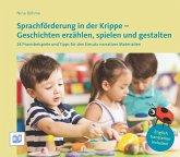 Sprachförderung in der Krippe - Geschichten erzählen, spielen und gestalten (eBook, PDF)