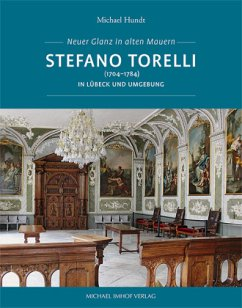 Stefano Torelli (1704-1784) in Lübeck und Umgebung - Hundt, Michael