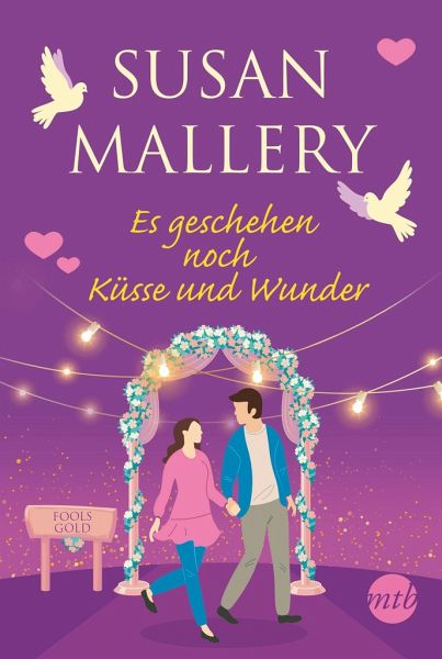 Buch-Reihe Fool's Gold von Susan Mallery