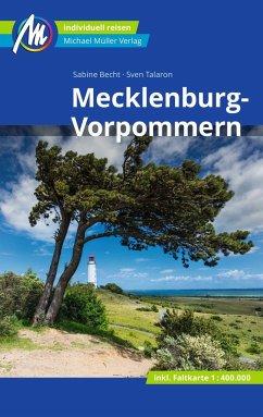 Mecklenburg-Vorpommern Reiseführer Michael Müller Verlag - Becht, Sabine;Talaron, Sven