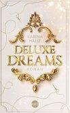 Deluxe Dreams / Dumont Saga Bd.1