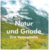 Natur und Gnade (Hardcover-Buch)