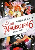 Kalagans Rache / Die Magischen Sechs Bd.4