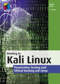 Einstieg in Kali Linux - Ebner, Jürgen