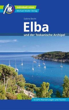 Elba Reiseführer Michael Müller Verlag - Becht, Sabine