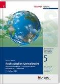 Rechtsquellen Umweltrecht, Schriftenreihe Umweltrecht und Umwelttechnikrecht Band 5