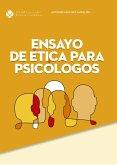 Ensayo de ética para psicólogos (eBook, ePUB)