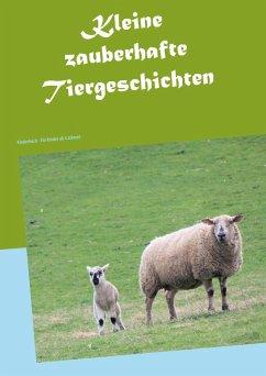 Kleine zauberhafte Tiergeschichten (eBook, ePUB)