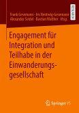 Engagement für Integration und Teilhabe in der Einwanderungsgesellschaft (eBook, PDF)