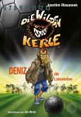 Die Wilden Kerle - Deniz, die Lokomotive (Band 5) (eBook, ePUB)