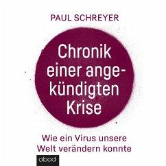 Chronik einer angekündigten Krise (MP3-Download) - Schreyer, Paul