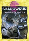 Shadowrun: Freiheit für Seattle (Softcover)