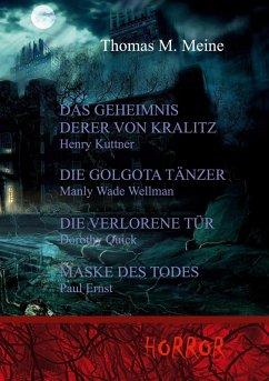 Das Geheimnis derer von Kralitz und andere Horrorgeschichten (eBook, ePUB)