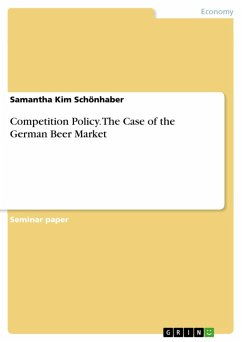 Competition Policy. The Case of the German Beer Market (eBook, PDF)