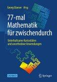 77-mal Mathematik für zwischendurch