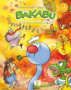 Bakabu und die Herbstmusik - Auhser, Ferdinand