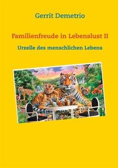 Familienfreude in Lebenslust II