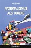 Nationalismus als Tugend