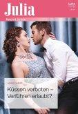 Küssen verboten - Verführen erlaubt? (eBook, ePUB)