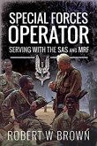 Special Forces Operator: Serving with the SAS and Mrf