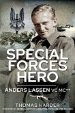 Special Forces Hero: Anders Lassen VC MC*