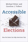 Accessible Elections: How the States Can Help Americans Vote