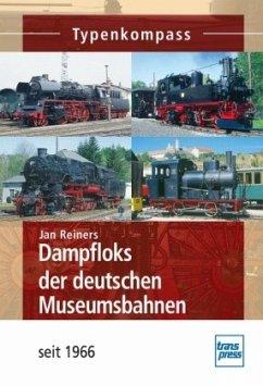 Dampfloks der deutschen Museumsbahnen (Mängelexemplar) - Reiners, Jan
