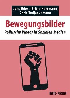 Bewegungsbilder (eBook, PDF) - Tedjasukmana, Chris; Eder, Jens; Hartmann, Britta