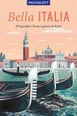 POLYGLOTT on tour Reiseführer Bella Italia (eBook, ePUB)
