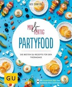 Mix & Fertig - Partyfood (Mängelexemplar) - Stanitzok, Nico