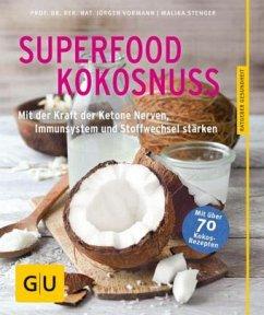 Superfood Kokosnuss (Mängelexemplar) - Vormann, Jürgen;Stenger, Malika