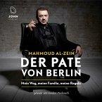 Der Pate von Berlin: Mein Weg, meine Familie, meine Regeln (MP3-Download)