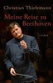 Meine Reise zu Beethoven (eBook, ePUB)