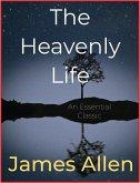 The Heavenly Life (eBook, ePUB)
