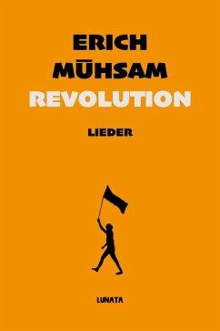 Revolution (eBook, ePUB) - Mühsam, Erich