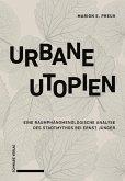 Urbane Utopien (eBook, PDF)