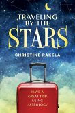 Traveling by the Stars: Have a Great Trip Using Astrology