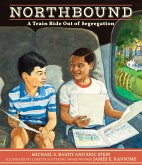 Northbound: A Train Ride Out of Segregation