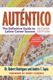 Auténtico, Second Edition: The Definitive Guide to Latino Success