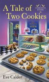 A Tale of Two Cookies: A Cookie House Mystery