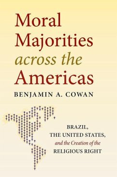 Moral Majorities Across the Americas: Brazil, the United States, and the Creation of the Religious Right