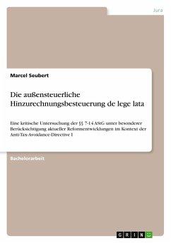 Die außensteuerliche Hinzurechnungsbesteuerung de lege lata - Seubert, Marcel