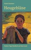 Heugebläse: Sieben Tage Kindheit auf dem Lande. Roman (eBook, ePUB)