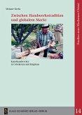 Zwischen Handwerkstradition und globalem Markt (eBook, PDF)