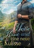 Heiße Küsse & eine neue Kulisse (eBook, ePUB)
