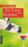 Ein Lama zum Verlieben (Mängelexemplar)