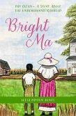 Bright Ma (eBook, ePUB)