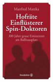 Hofräte, Einflüsterer, Spin-Doktoren (eBook, ePUB)