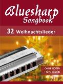 Bluesharp Songbook - 32 Weihnachtslieder (eBook, ePUB)